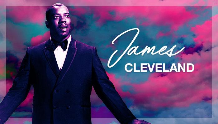Black Music Month - James Cleveland