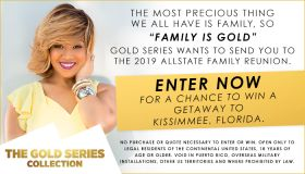 "Reach: THE 2019 ""FAMILY IS GOLD"" ALLSTATE FAMILY REUNION GETAWAY PROMOTION PRESENTED BY PANTENE_July 2019"